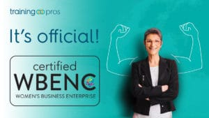 TrainingPros Certified Women-Owned by Women's Business Enterprise National Council (WBENC)